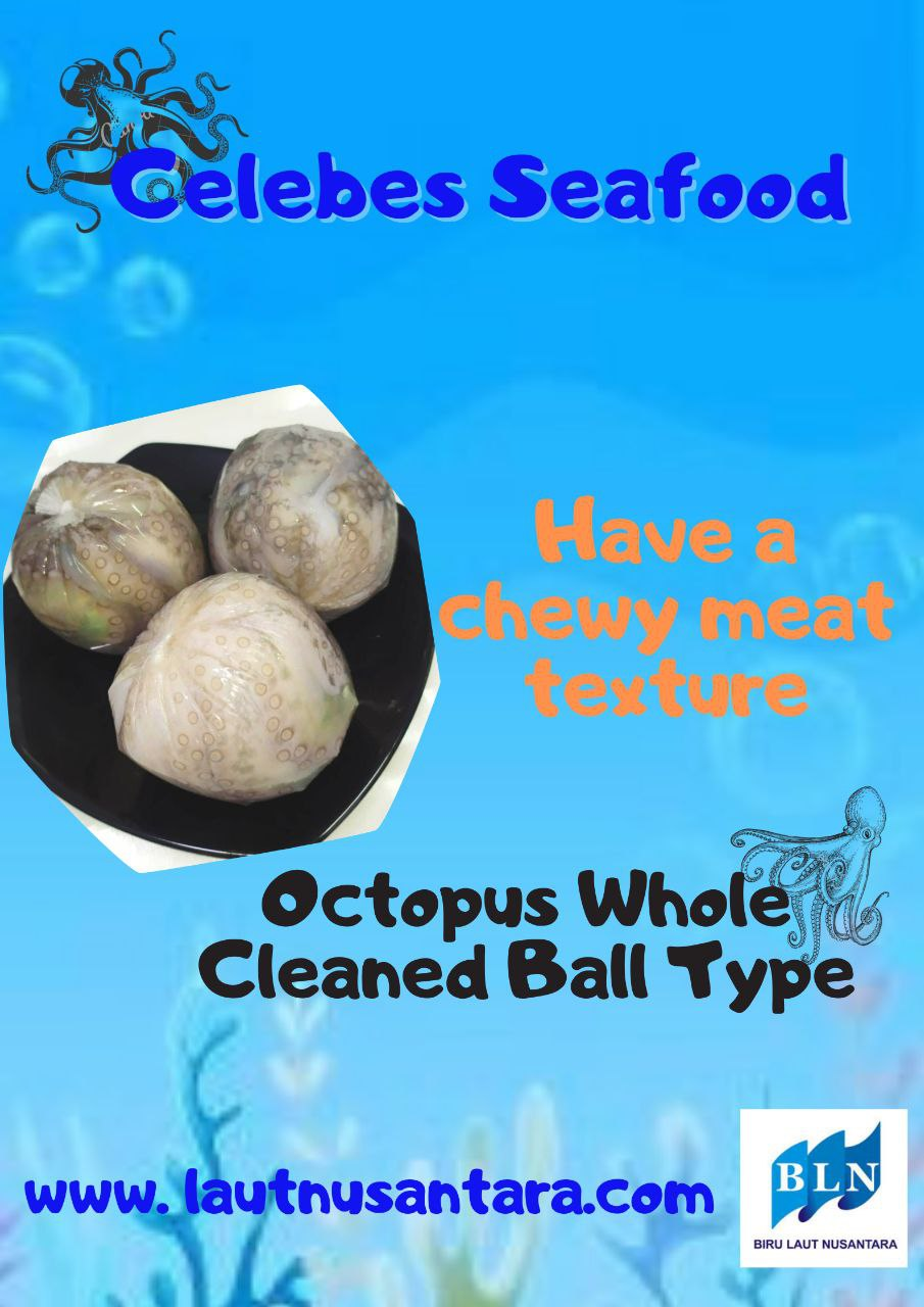 Octopus Whole Cleaned Ball Type have a chewy meat texture