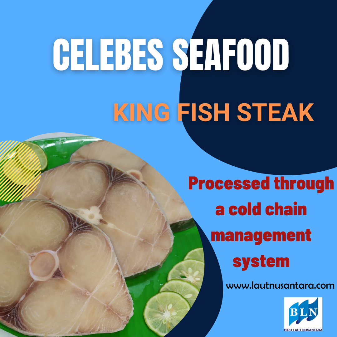 King Fish steak processed through a cold chain management system