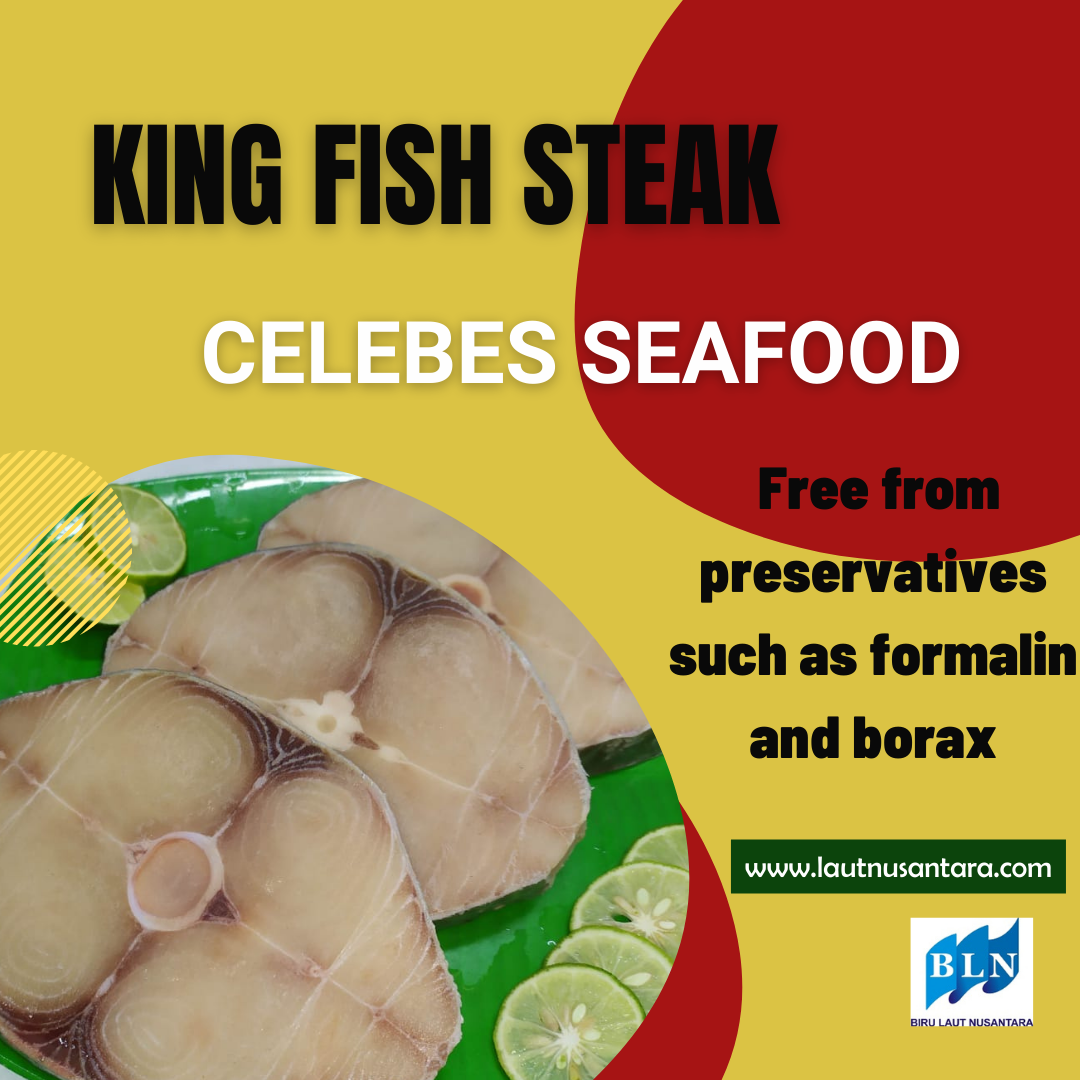 King Fish products are safe for long term consumption due to being free from preservatives such as formalin, chemicals and borax.