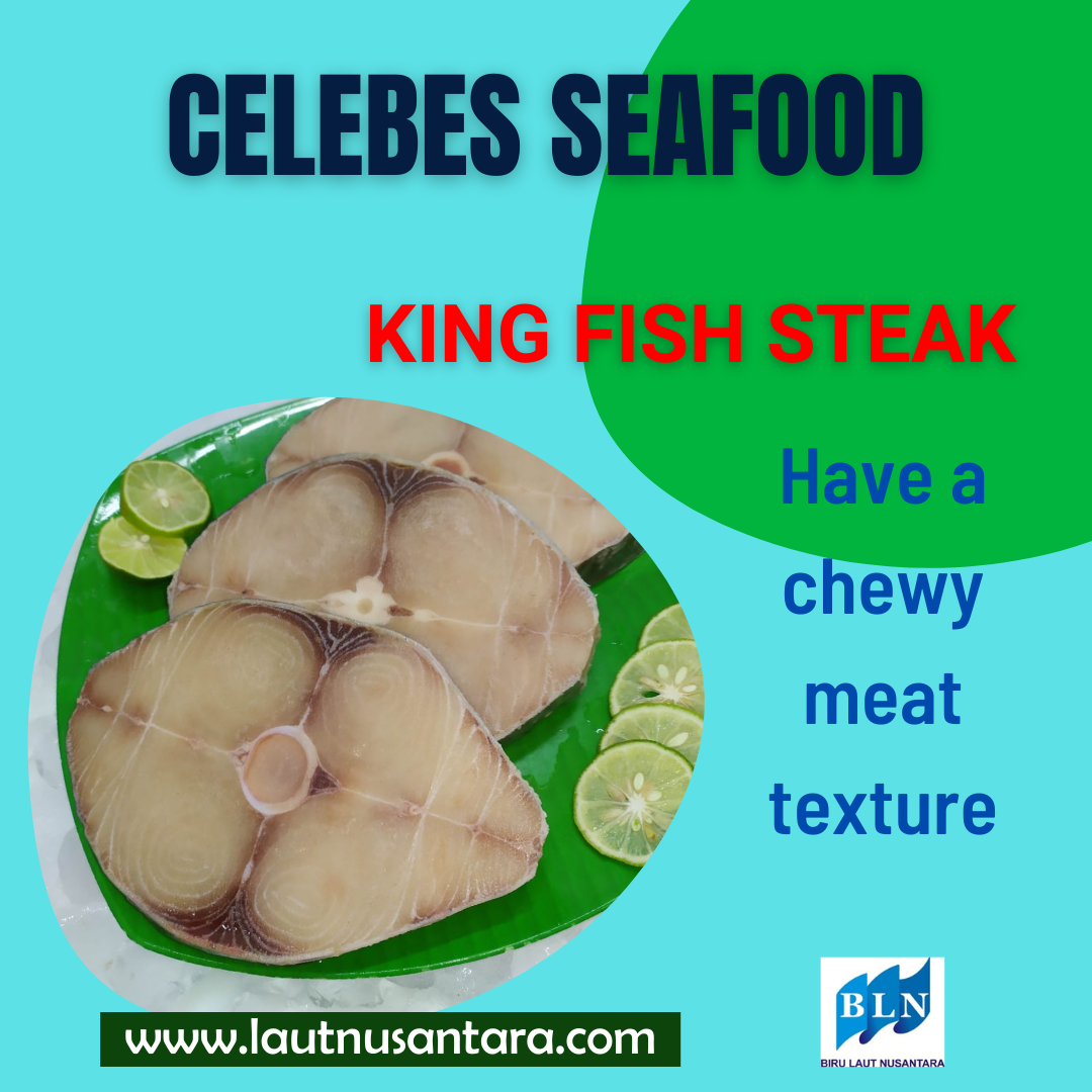 King Fish Steak has a chewy, soft meat texture and distinctive smell of King Fish.