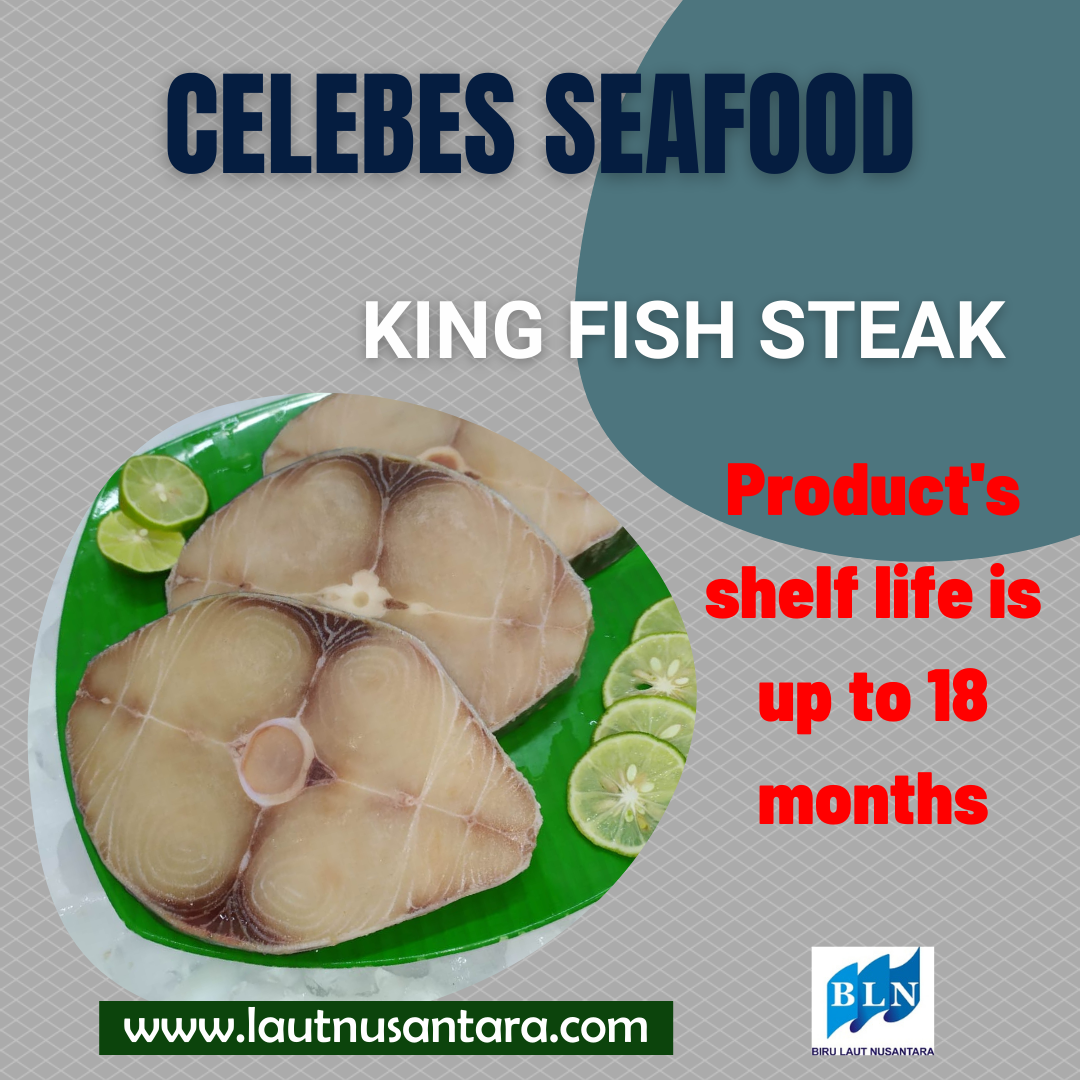 King Fish Product's shelf life is up to 18 months