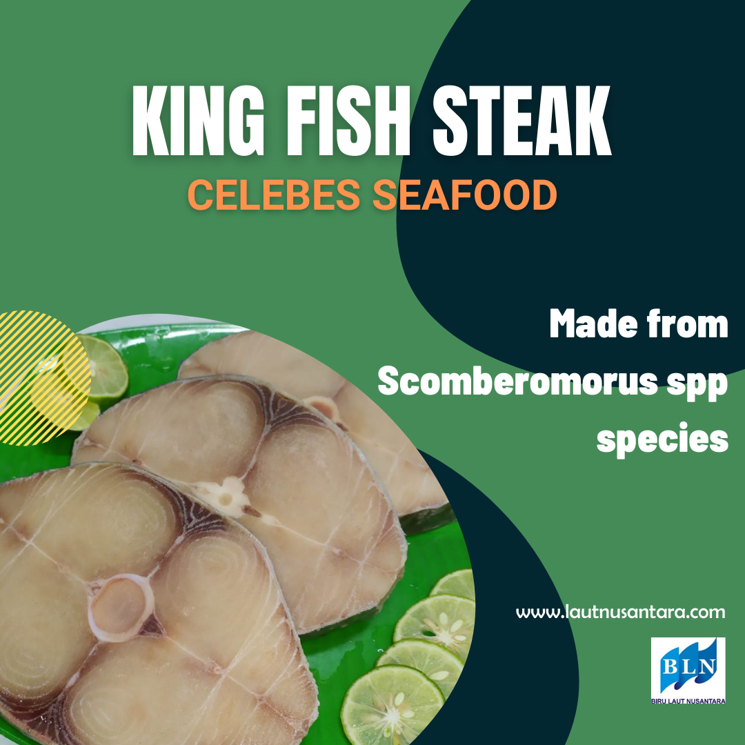King Fish Steak is made from Scomberomorus spp species