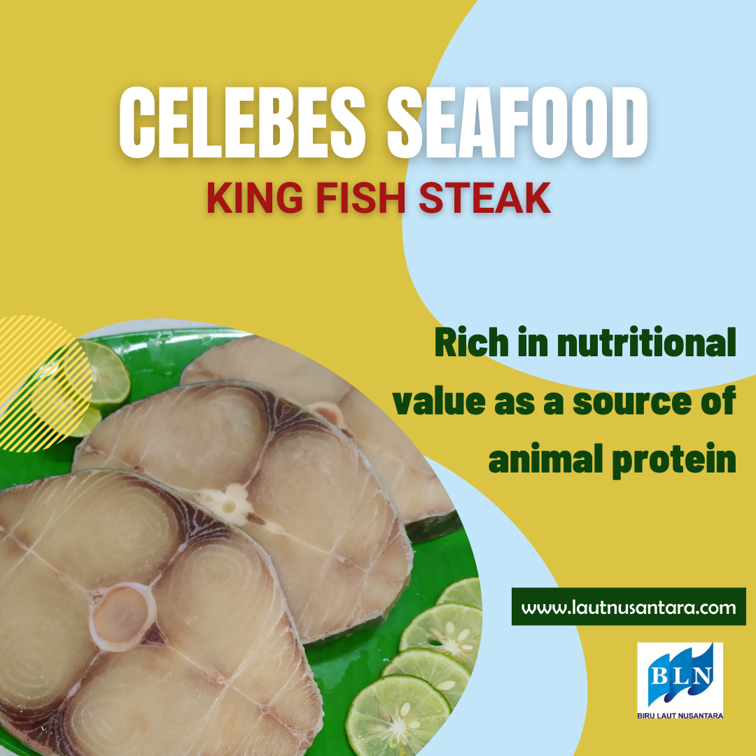 King Fish Steak is rich in nutritional value as a source of animal protein